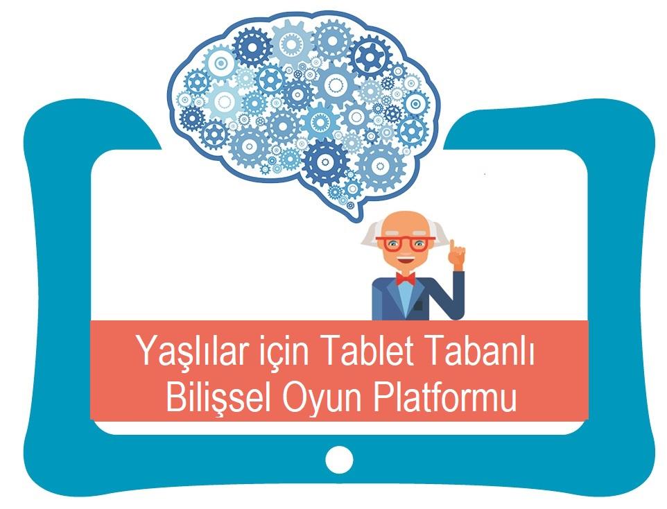 Yaşlılar için Tablet Tabanlı Bilişsel Oyun Platformu